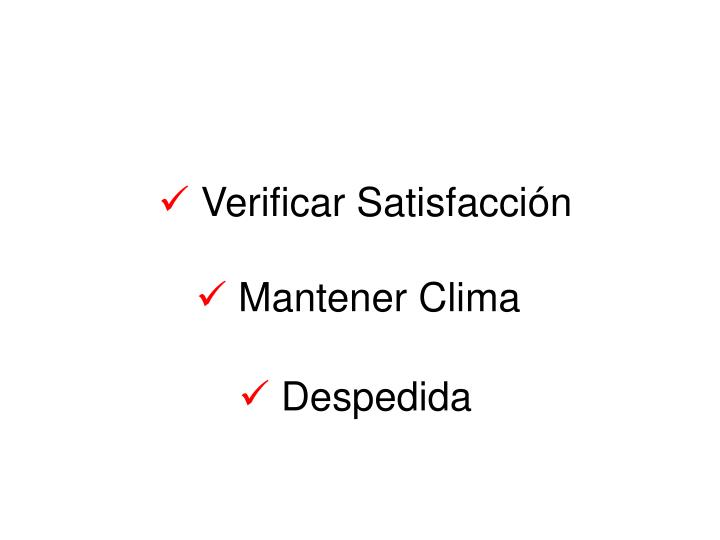Verificar Satisfacción