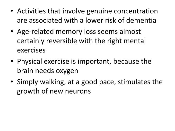 Activities that involve genuine concentration are associated with a lower risk of dementia