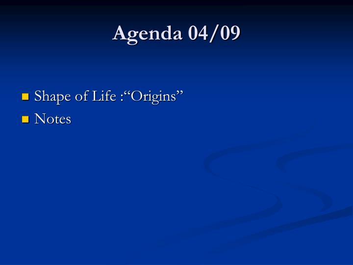 Agenda 04/09