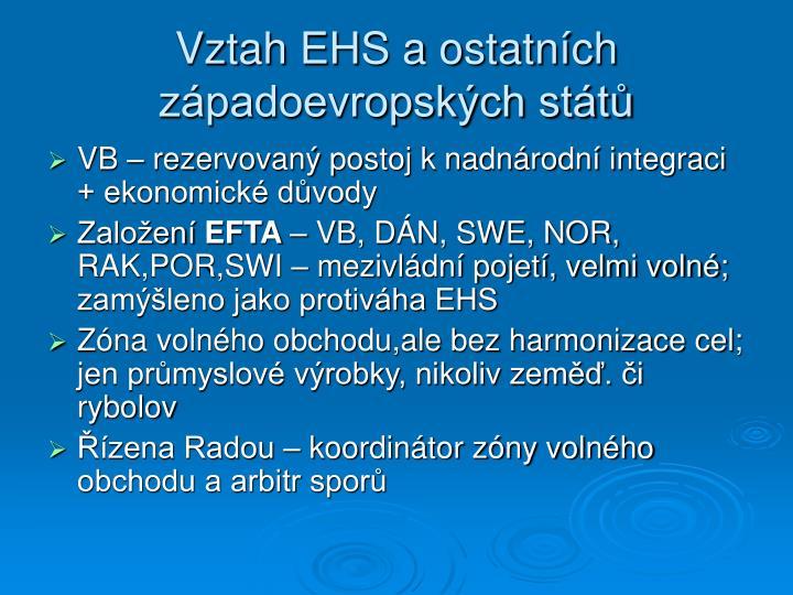 Vztah EHS a ostatních západoevropských států