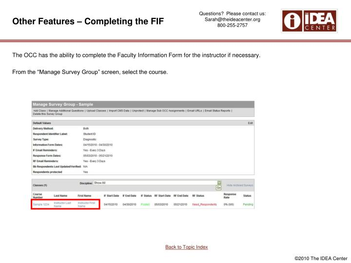 Other Features – Completing the FIF