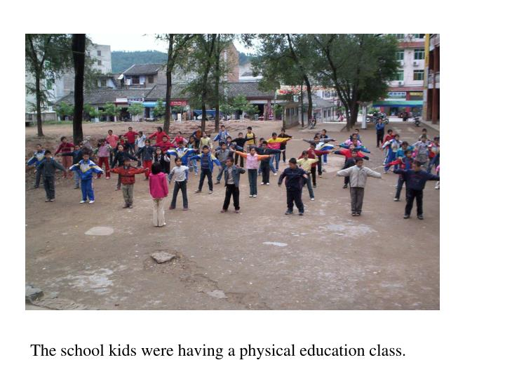 The school kids were having a physical education class.