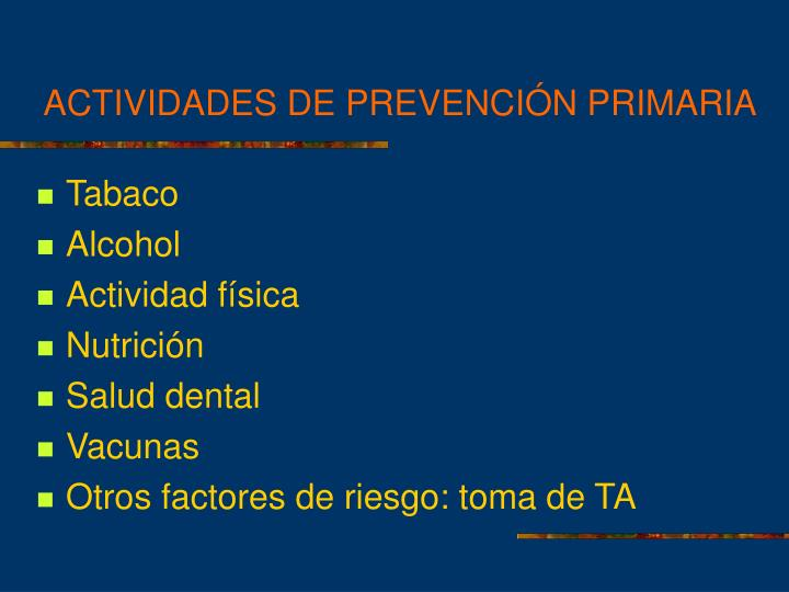 ACTIVIDADES DE PREVENCIÓN PRIMARIA