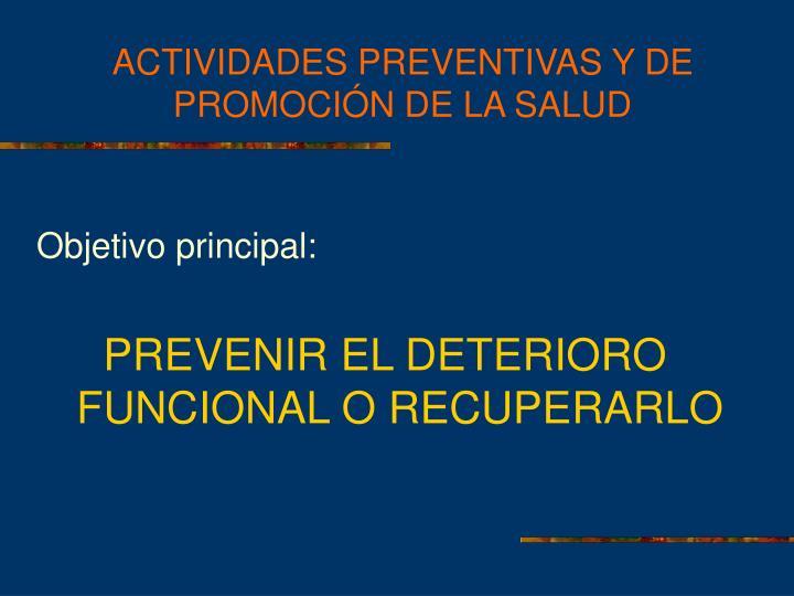 ACTIVIDADES PREVENTIVAS Y DE PROMOCIÓN DE LA SALUD