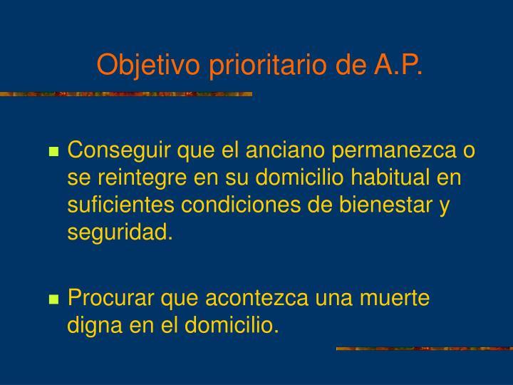 Objetivo prioritario de A.P.