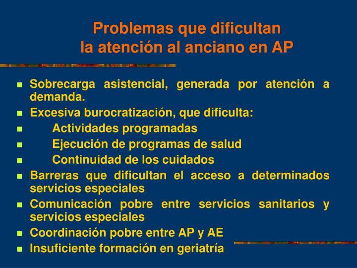 Problemas que dificultan