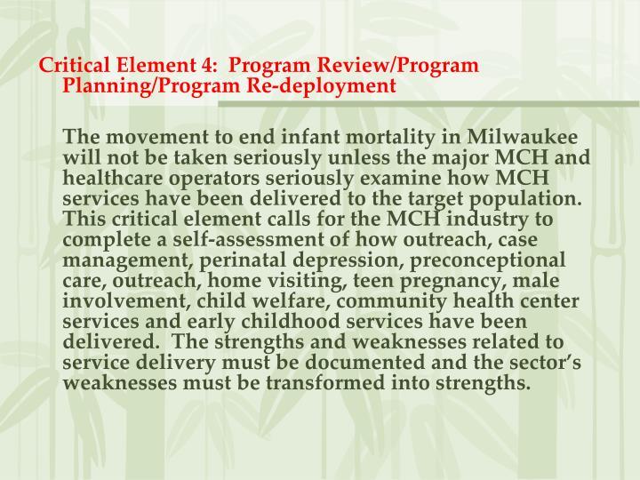 Critical Element 4:  Program Review/Program Planning/Program Re-deployment