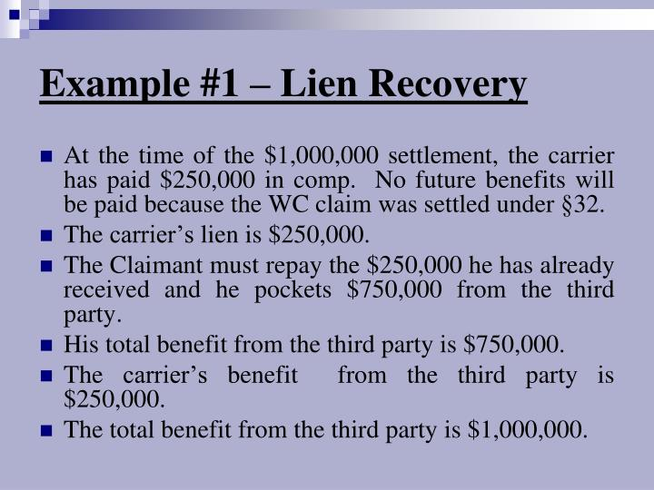 Example #1 – Lien Recovery