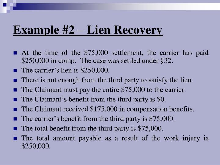 Example #2 – Lien Recovery