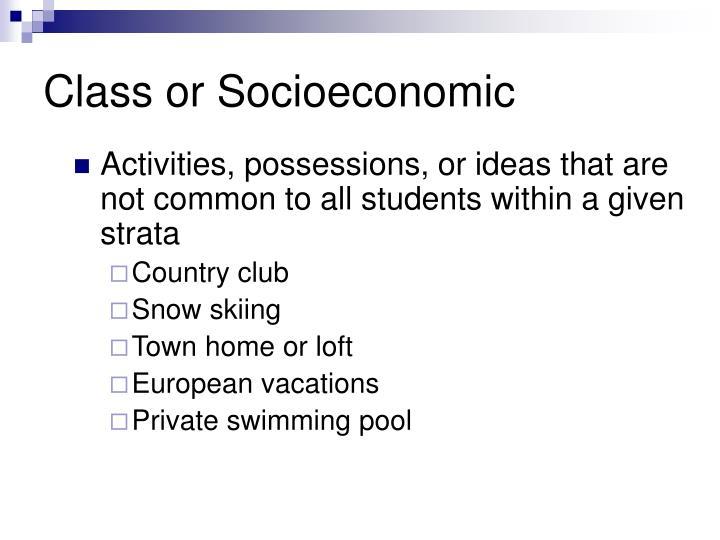 Class or Socioeconomic