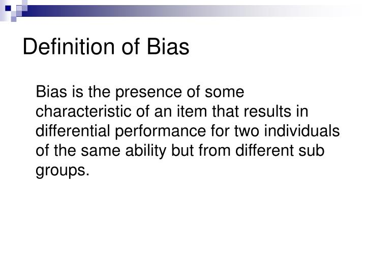 Definition of Bias