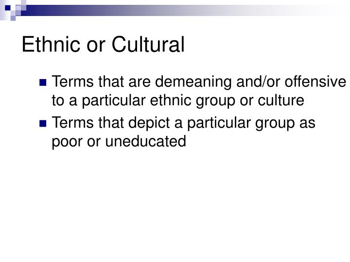 Ethnic or Cultural