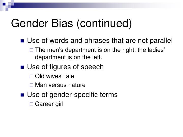 Gender Bias (continued)