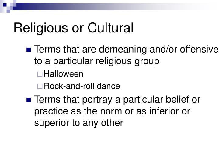Religious or Cultural