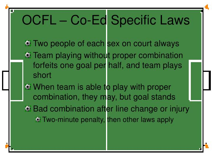 OCFL – Co-Ed Specific Laws