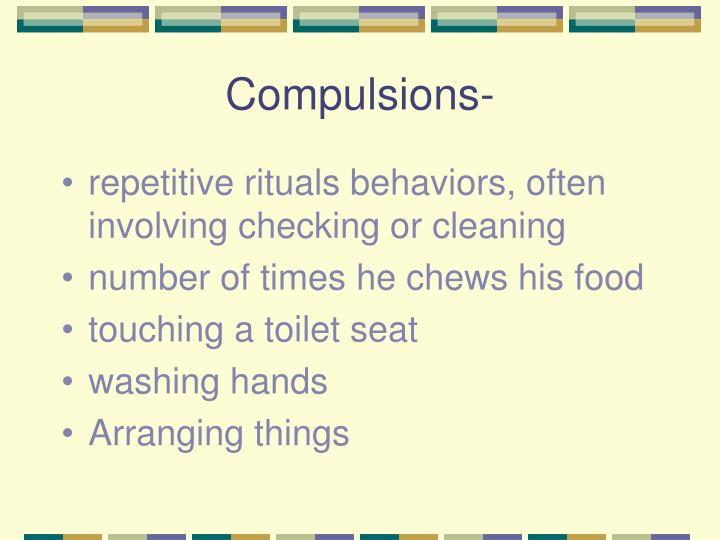 Compulsions-