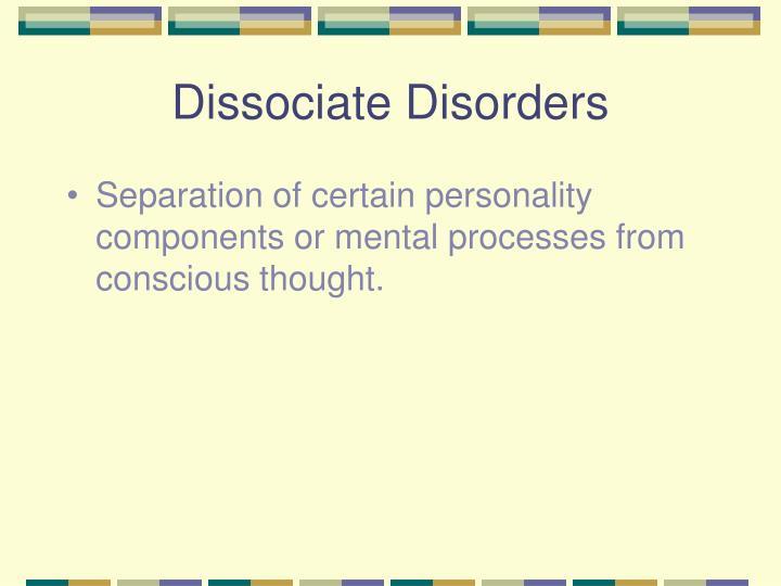 Dissociate Disorders