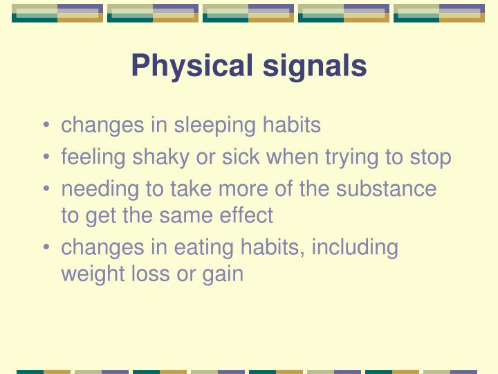 Physical signals