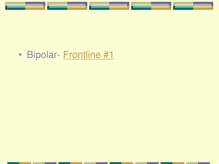 Bipolar-