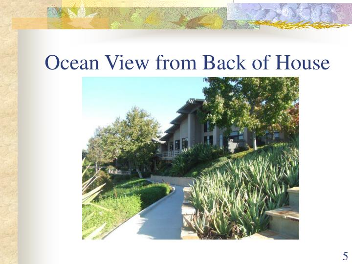 Ocean View from Back of House