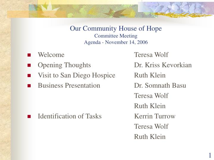 Our community house of hope committee meeting agenda november 14 2006