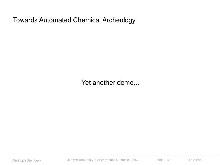 Towards Automated Chemical Archeology