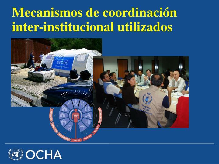 Mecanismos de coordinación inter-institucional utilizados