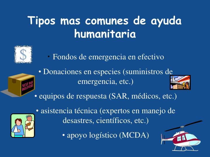 Tipos mas comunes de ayuda humanitaria