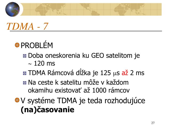 TDMA - 7