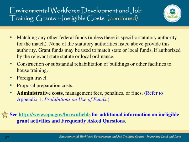 Environmental Workforce Development and Job Training  Grants – Ineligible Costs