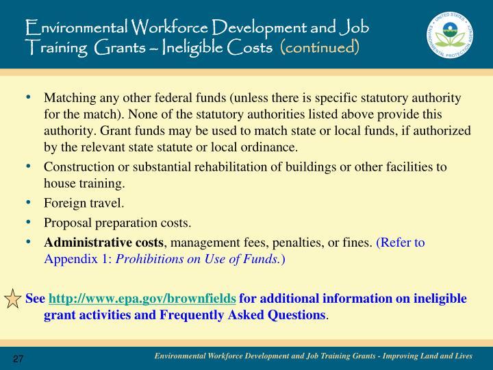 Environmental Workforce Development and Job Training  Grants – Ineligible Costs