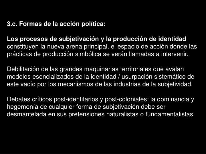 3.c. Formas de la acción política: