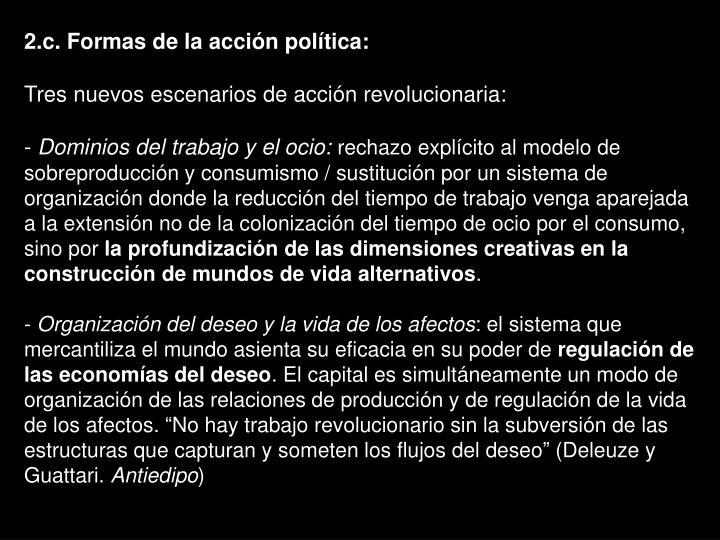2.c. Formas de la acción política: