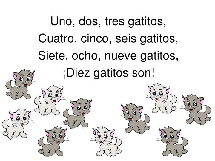 Uno, dos, tres gatitos,