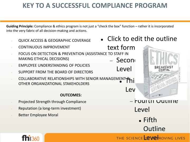 KEY TO A SUCCESSFUL COMPLIANCE PROGRAM