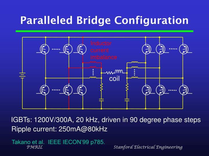 Paralleled Bridge Configuration