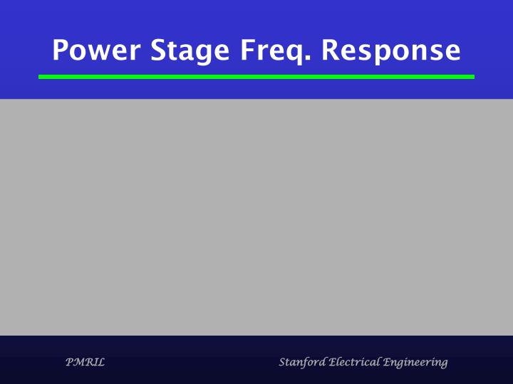 Power Stage Freq. Response