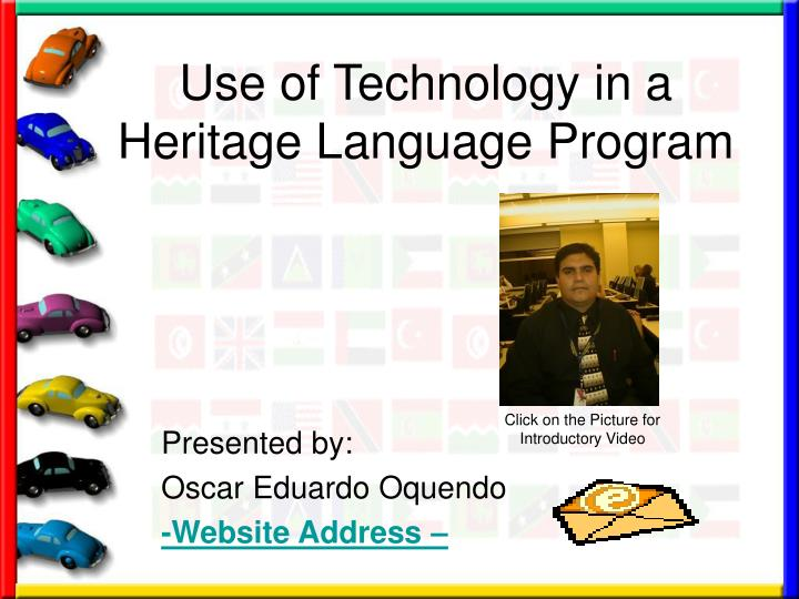 Use of Technology in a Heritage Language Program