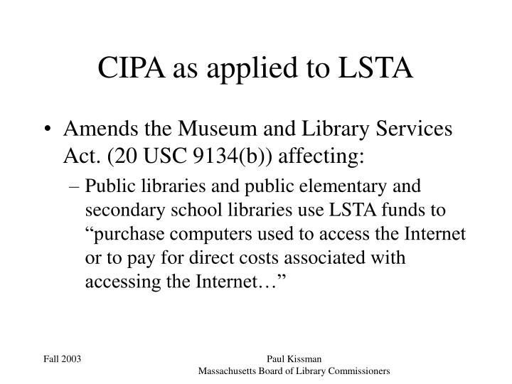 CIPA as applied to LSTA