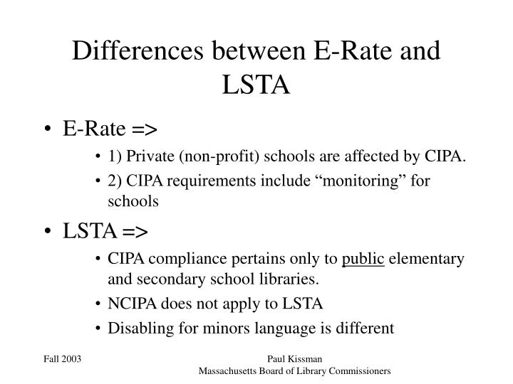 Differences between E-Rate and LSTA