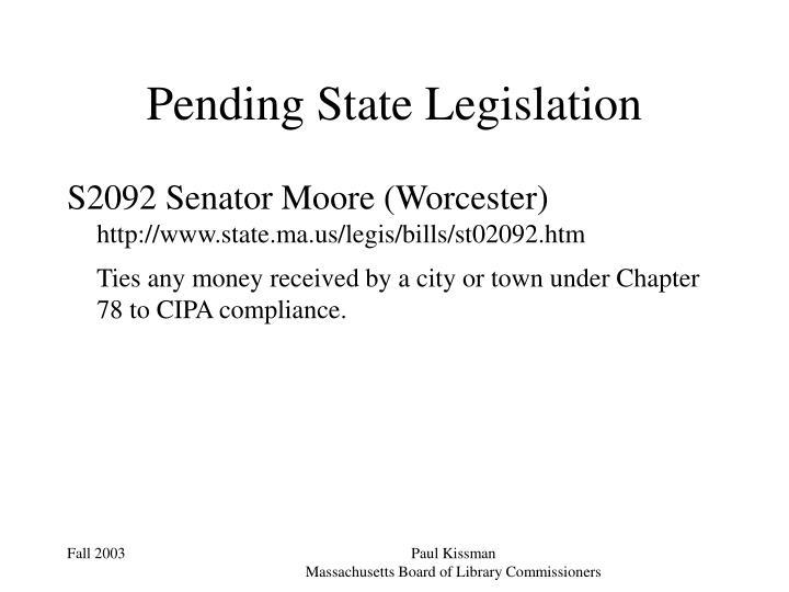 Pending State Legislation