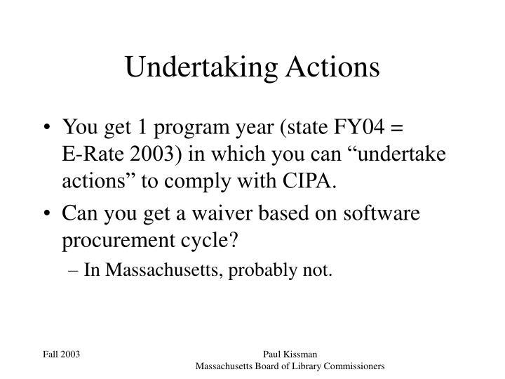 Undertaking Actions