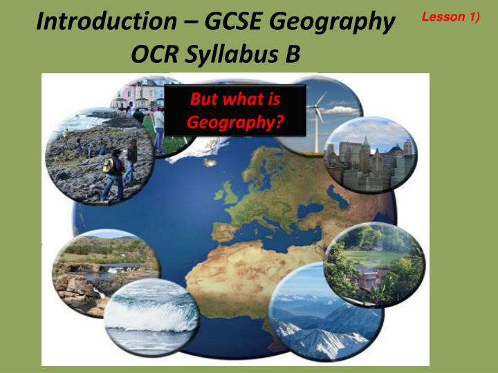 Introduction gcse geography ocr syllabus b