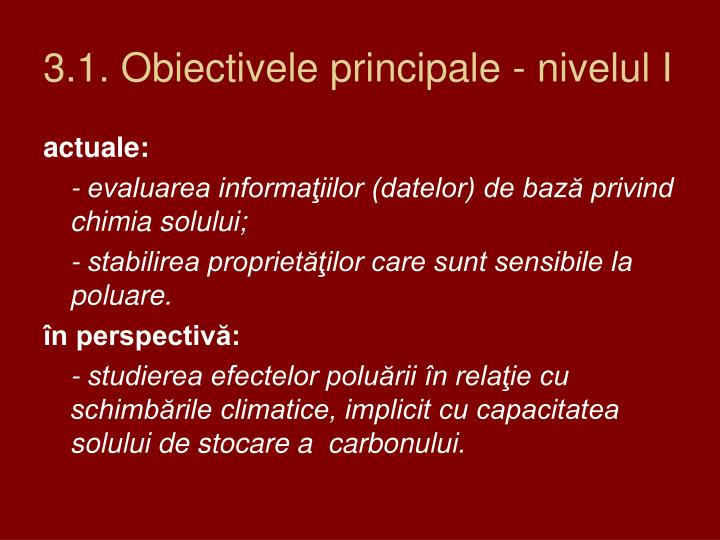 3.1. Obiectivele principale - nivelul I