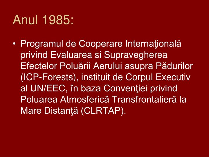 Anul 1985: