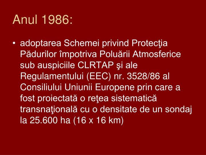 Anul 1986: