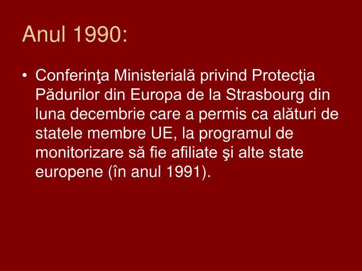 Anul 1990: