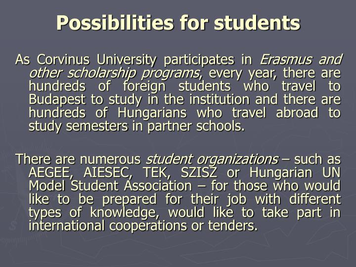 Possibilities for students
