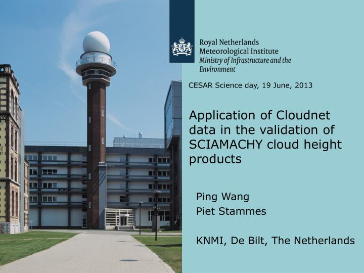 Application of Cloudnet data in the validation of SCIAMACHY cloud height products
