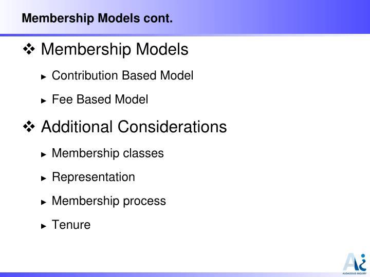 Membership Models cont.